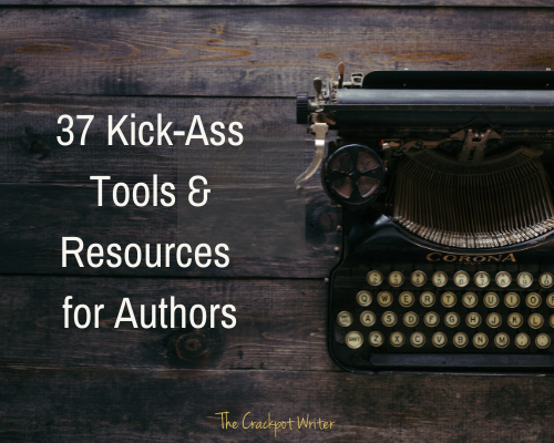 37 Kick-Ass Tools & Resources for Authors
